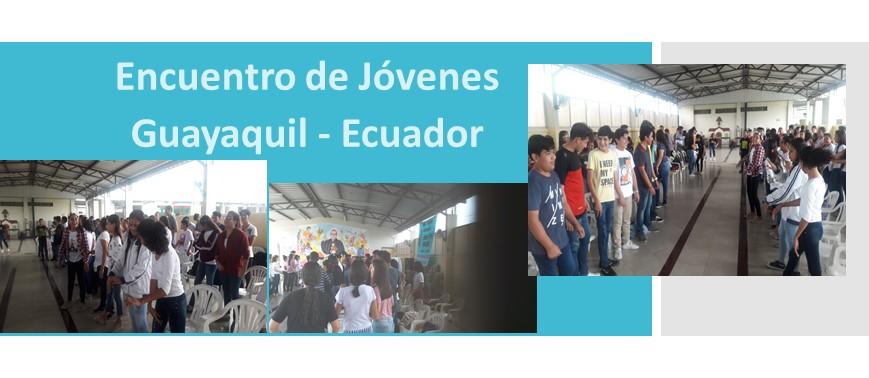 ENCUENTRO DE JÓVENES  –  GUAYAQUIL  –  ECUADOR
