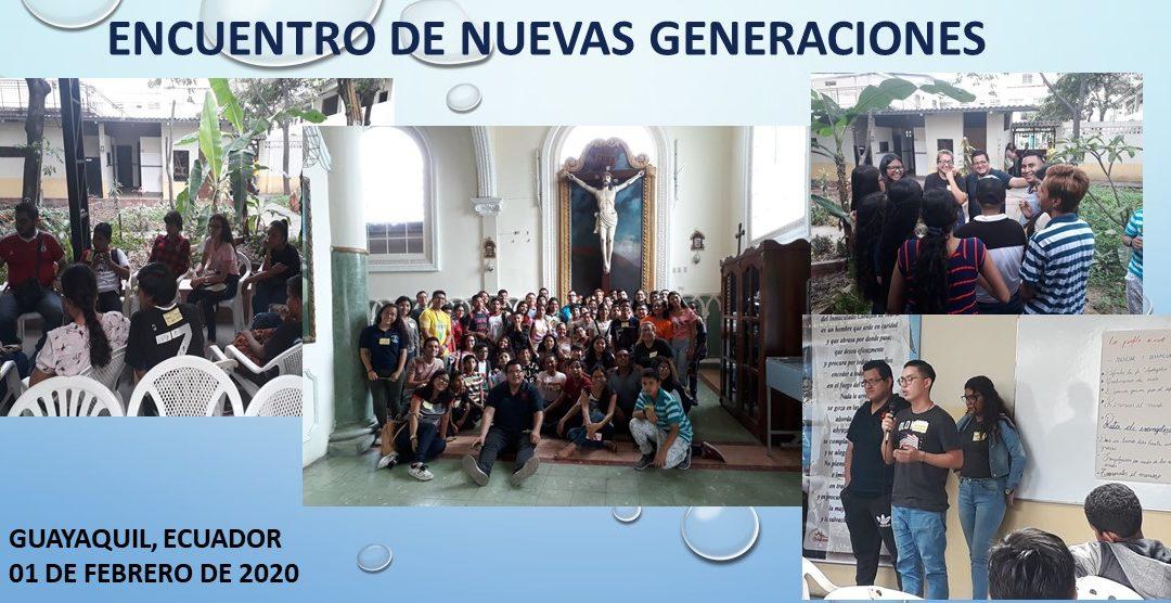 ENCUENTRO DE NUEVAS GENERACIONES –  GUAYAQUIL, ECUADOR