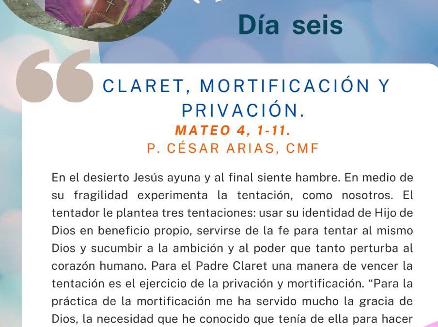 DÍA SEXTO Novena a San Antonio María Claret.