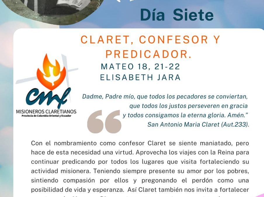 DÍA SEPTIMO, Novena a San Antonio María Claret